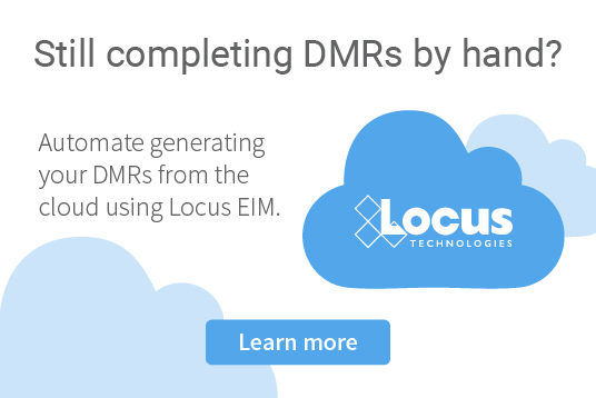 Automate generating your DMRs from the cloud with Locus EIM environmental software